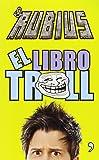 El libro Troll / The Troll Book