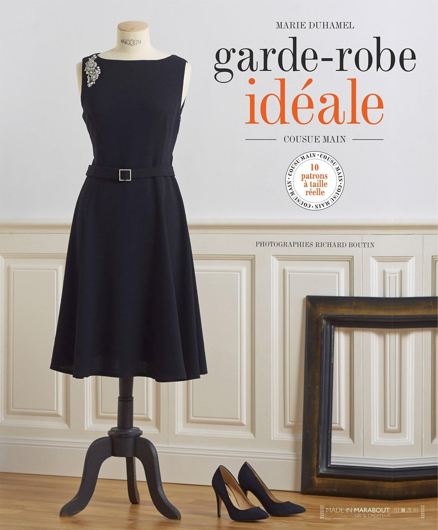 Favori Amazon.fr - La garde robe idéale - Marie Duhamel, Richard Boutin  YB67