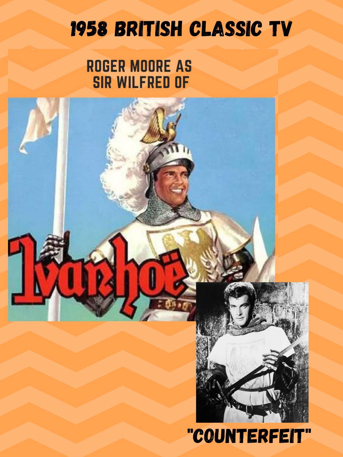 British 1958 TV Series Ivanhoe Counterfeit episode starring Roger Moore