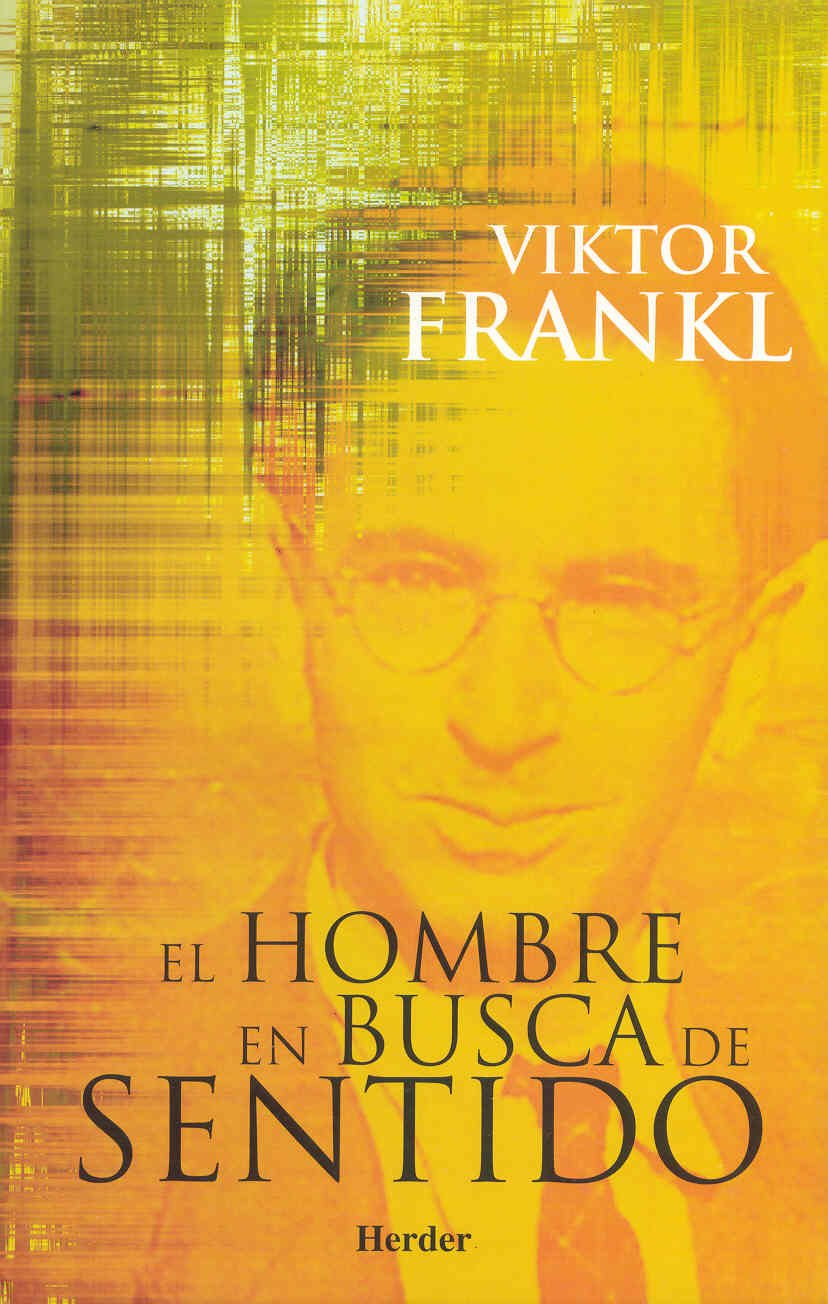 El hombre en busca de sentido: Amazon.co.uk: Viktor Emil Frankl, Gabriel  Insausti Herrero-Velarde, Christine Kopplhuber: 9788425423871: Books