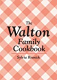 The Walton Family Cookbook