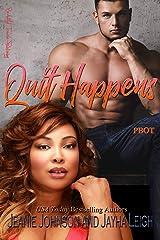 Quit Happens (Rho Beta Omicron Tau Book 1) Kindle Edition
