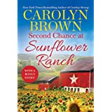 Second Chance at Sunflower Ranch: Includes a Bonus Novella (The Ryan Family, 1)
