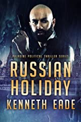 Russian Holiday, an American Assassin's story (Paladine Political Thriller Series Book 2) Kindle Edition