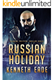 Russian Holiday, an American Assassin's story (Paladine Political Thriller Series Book 2) (English Edition)
