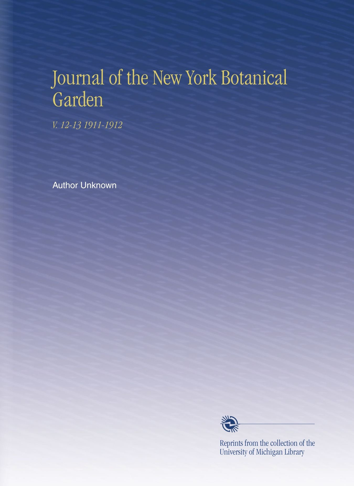 Download Journal of the New York Botanical Garden: V. 12-13 1911-1912 pdf