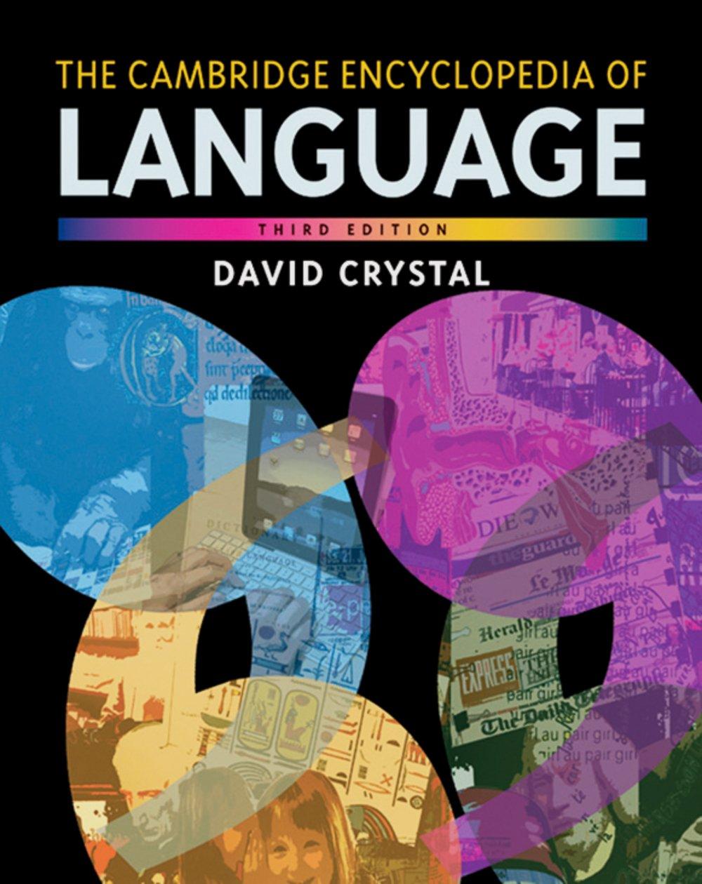 The Cambridge Encyclopedia of Language: Paperback