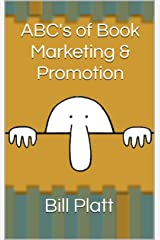 ABC's of Book Marketing & Promotion Kindle Edition