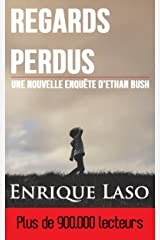 Regards Perdus (French Edition) Kindle Edition