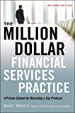 The Million-Dollar Financial Services Practice: A