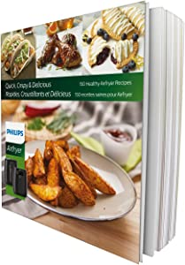 Philips Airfryer Cookbook with 150 Healthy Simple and Delicious Recipes- For TurboStar Models- HD9935/01