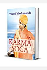 Karma Yoga (Swami Vivekananda Motivational & Inspirational Book) Kindle Edition