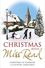 Christmas with Miss Read: Christmas at Fairacre, A Country Christmas Paperback