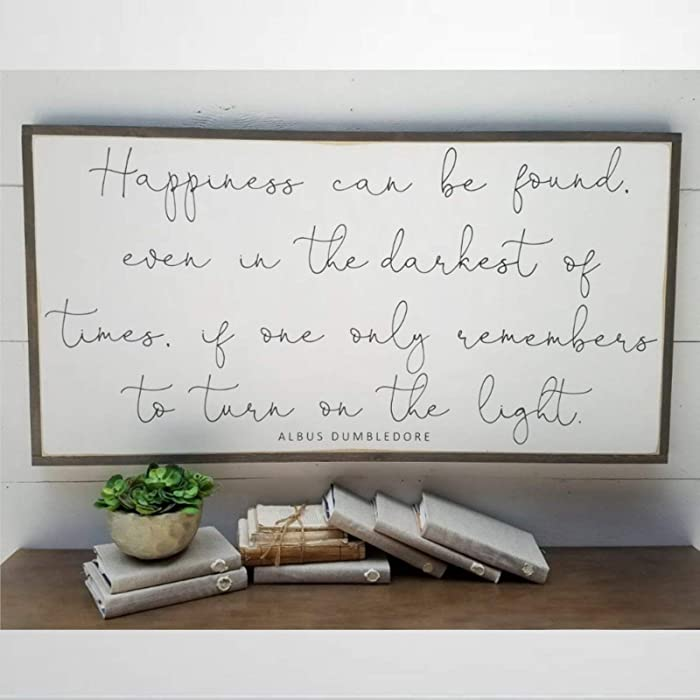 BYRON HOYLE Wooden Sign Happiness Can Be Found Harry Potter Quote Sign Albus Dumbledore Inspirational Wall Hanger Framed Wood Sign Wall Art Home Decor 30x55cm