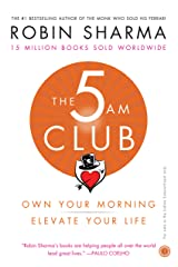 The 5 AM Club: Own Your Morning, Elevate Your Life Paperback