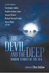 The Devil and the Deep: Horror Stories of the Sea Kindle Edition