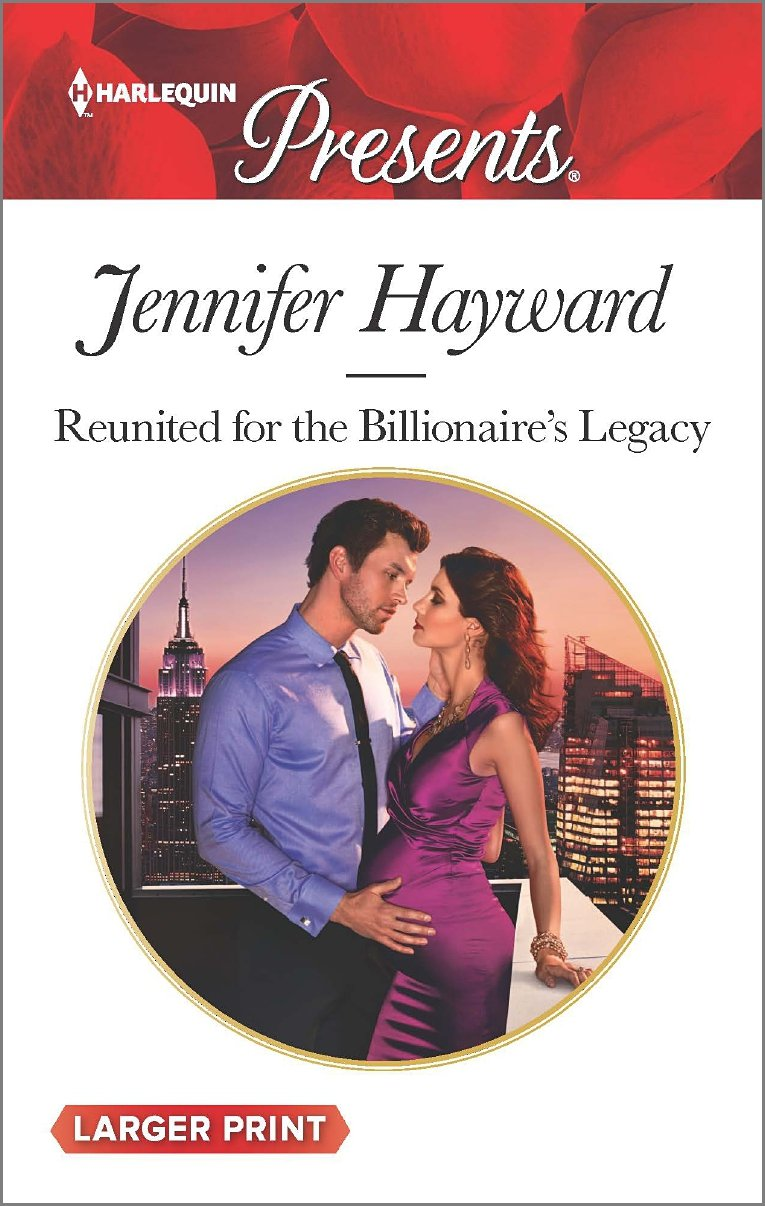 Reunited for the Billionaire's Legacy   The Tenacious Tycoons, Hayward, Jennifer