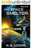 The Space Smelter: Leftovers