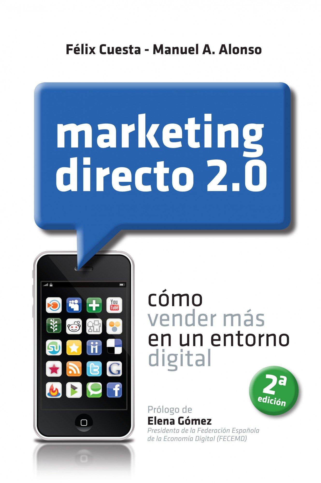 Read Online Marketing directo 2.0: como vender mas en un entorno digital ebook