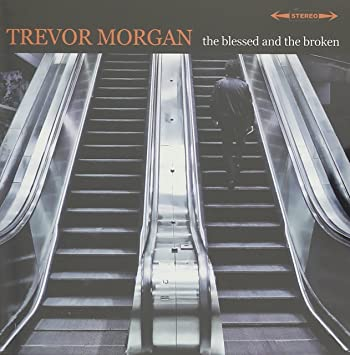 Trevor morgan the blessed and the broken amazon music the blessed and the broken stopboris Choice Image