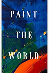 Paint The World: Splash some color in your journaling with this 5x8 lined journal for kids and adults. Let the artist in you get creative with 300 pages to splatter ideas, visions, or notes. Paperback