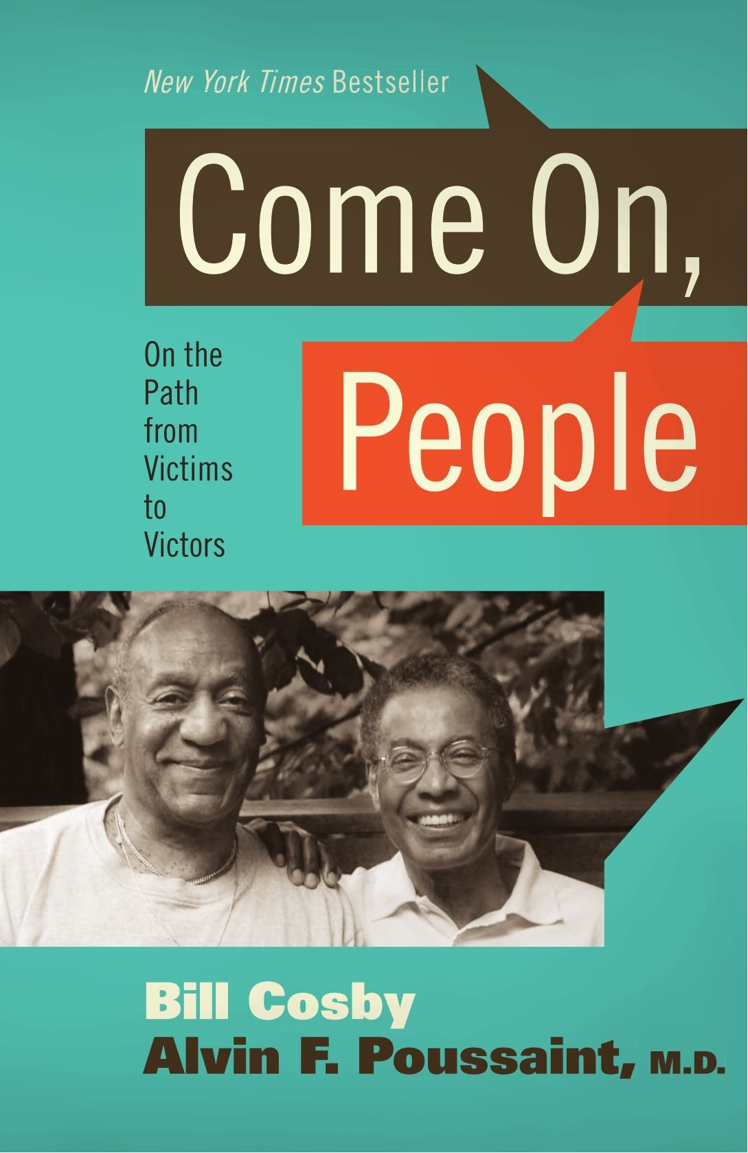 Read Online Come On, People: On the Path from Victims to Victors pdf epub