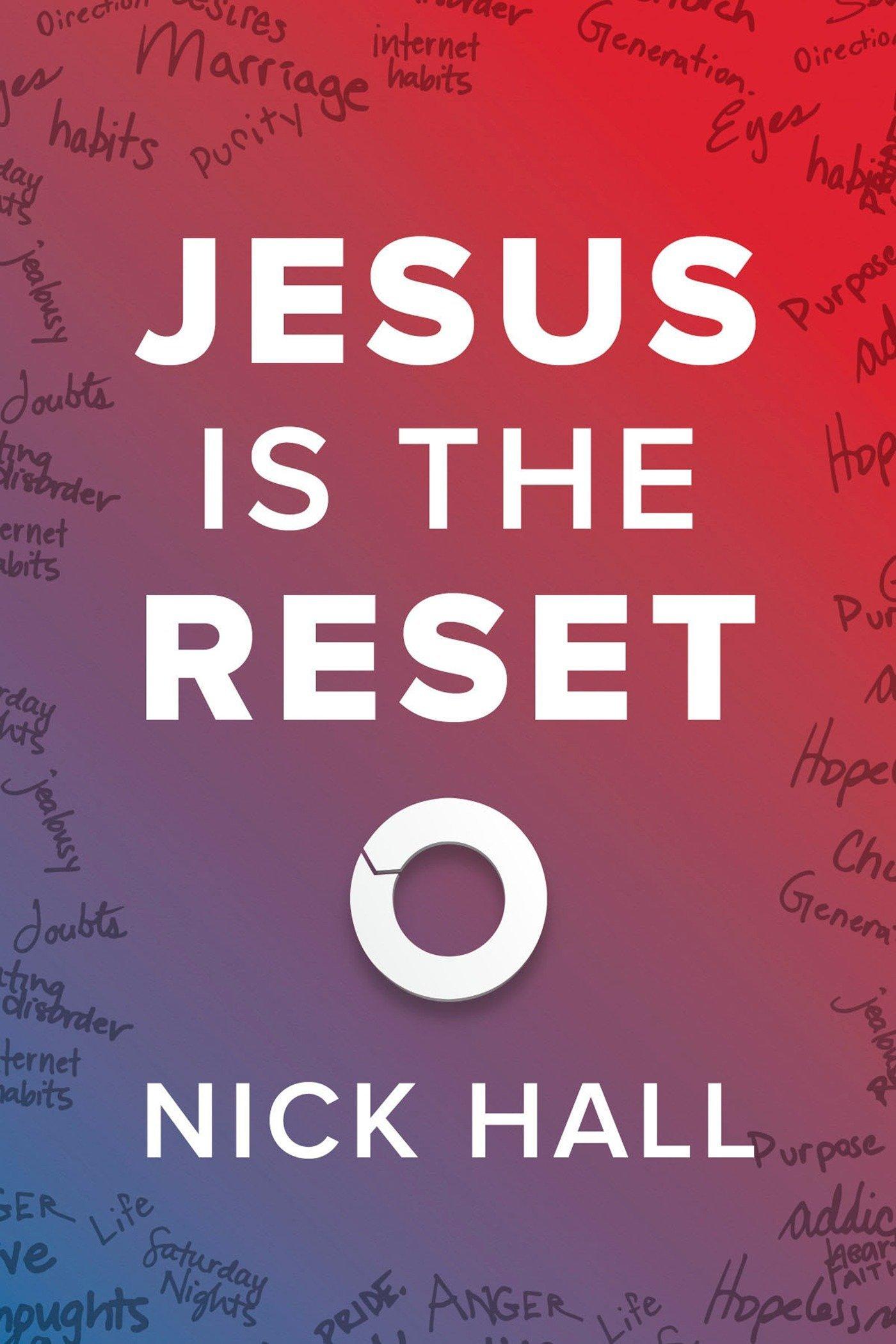 Jesus Is the Reset: (10-pk): Nick Hall: 9781601429100: Amazon.com: Books