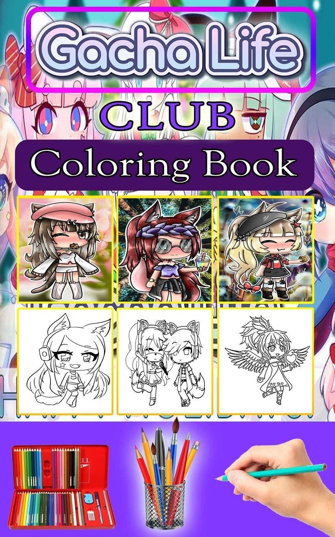 Gacha Life Club Coloring Book Activity Color Book Anime Coloring Pages Berdoalmer Books 9798665159119 Amazon Com Books