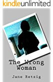 The Wrong Woman (The Wrong Woman Quartet Book 1)