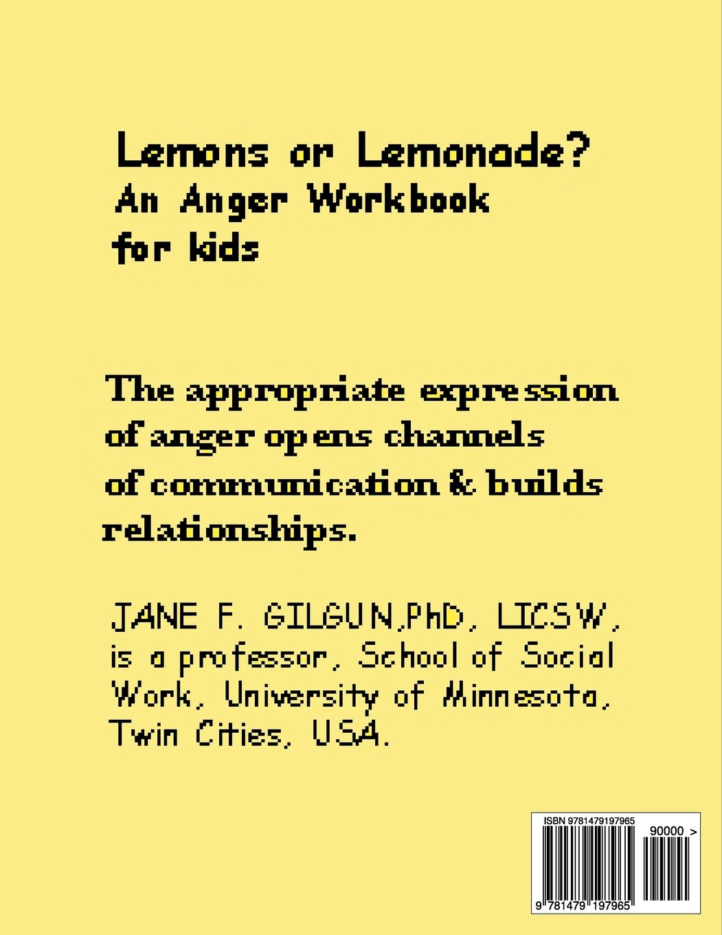 Workbooks anger workbook : Lemons or Lemonade?: An Anger Workbook for Kids: Jane F. Gilgun ...