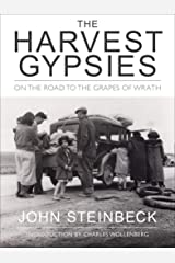 The Harvest Gypsies: On the Road to the Grapes of Wrath Kindle Edition