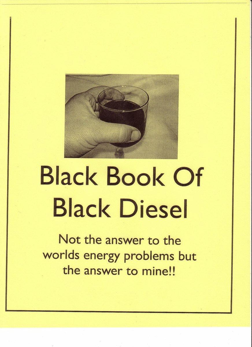 Read Online The Black Book of Black Diesel. Turn Used Motor Oil Into Fuel pdf