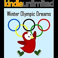 Winter Olympic Dreams (Sammy Bird)