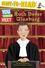 Ruth Bader Ginsburg: Ready-to-Read Level 3 (You Should Meet) Kindle Edition