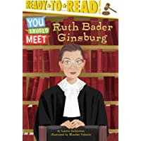 Ruth Bader Ginsburg: Ready-to-Read Level 3 (You Should Meet)