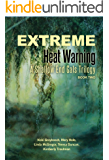 Extreme Heat Warning: A Shallow End Gals Trilogy, Book Two (New Orleans Series, Shallow End Gals Trilogy 2)