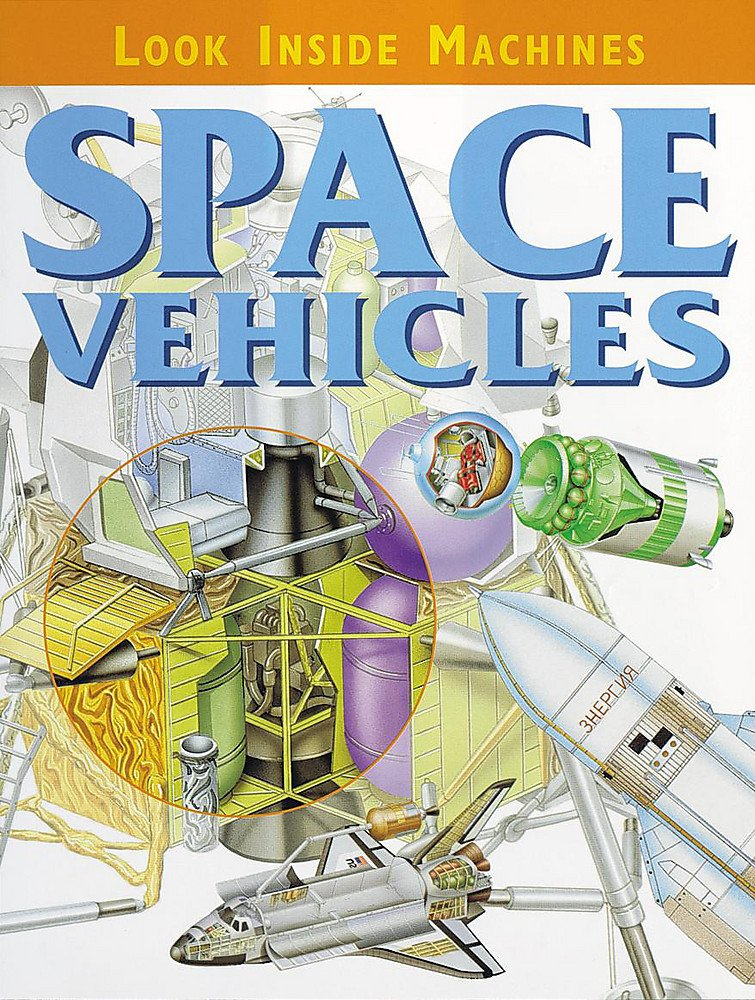 Download Space Vehicles (Look Inside Machines S) pdf
