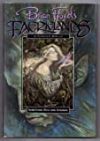 Something Rich and Strange (Brian Froud's Faerieland's Series)
