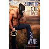 Submitting to the Lawyer: Cowboy Doms Book 4
