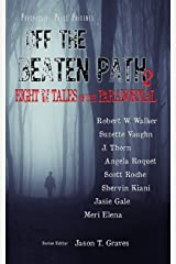 Off the Beaten Path 2: Eight More Tales of the Paranormal Kindle Edition