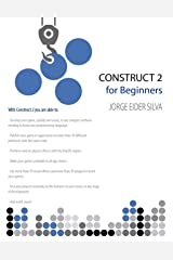 Construct 2 for Beginners Kindle Edition