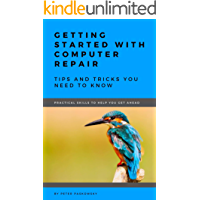 Getting Started With Computer Repair: Tips and Tricks You Need To Know
