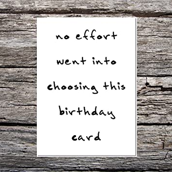 Funny AF Cards Birthday Him Her Bad Handwriting No Effort Went Into Choosing Greetings