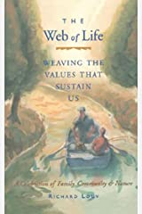 Web of Life: Weaving the Values That Sustain Us Kindle Edition