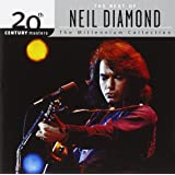 The Best of Neil Diamond: 20th Century Masters- The Millennium Collection