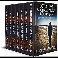DETECTIVE MICHAEL ANGEL BOOKS 8–14 seven gripping crime mysteries box set (Brilliant crime mystery box sets Book 2)
