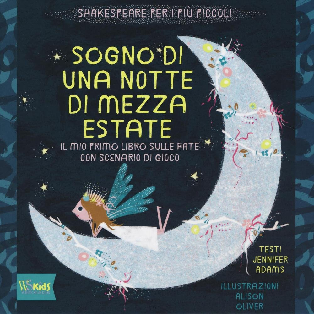 Sogno di una notte di mezza estate (Italian Edition)