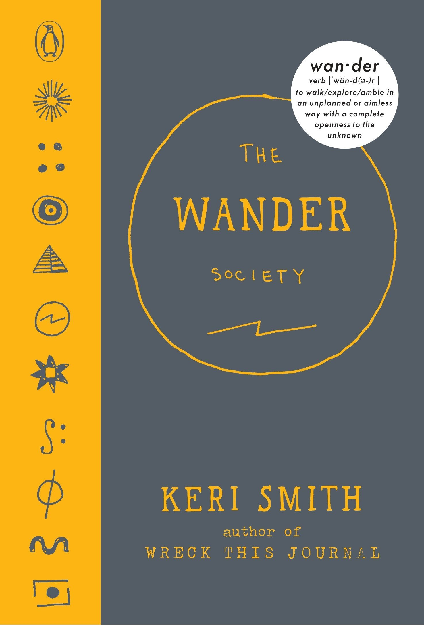 The Wander Society Keri Smith 9780143108368 Books Book Wiring Observation Room