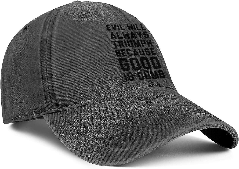 Four Seasons Cowboy Cap Look Human Evil Will Always Triumph Because Good is Dumb Cotton Mens Women Sport Cap
