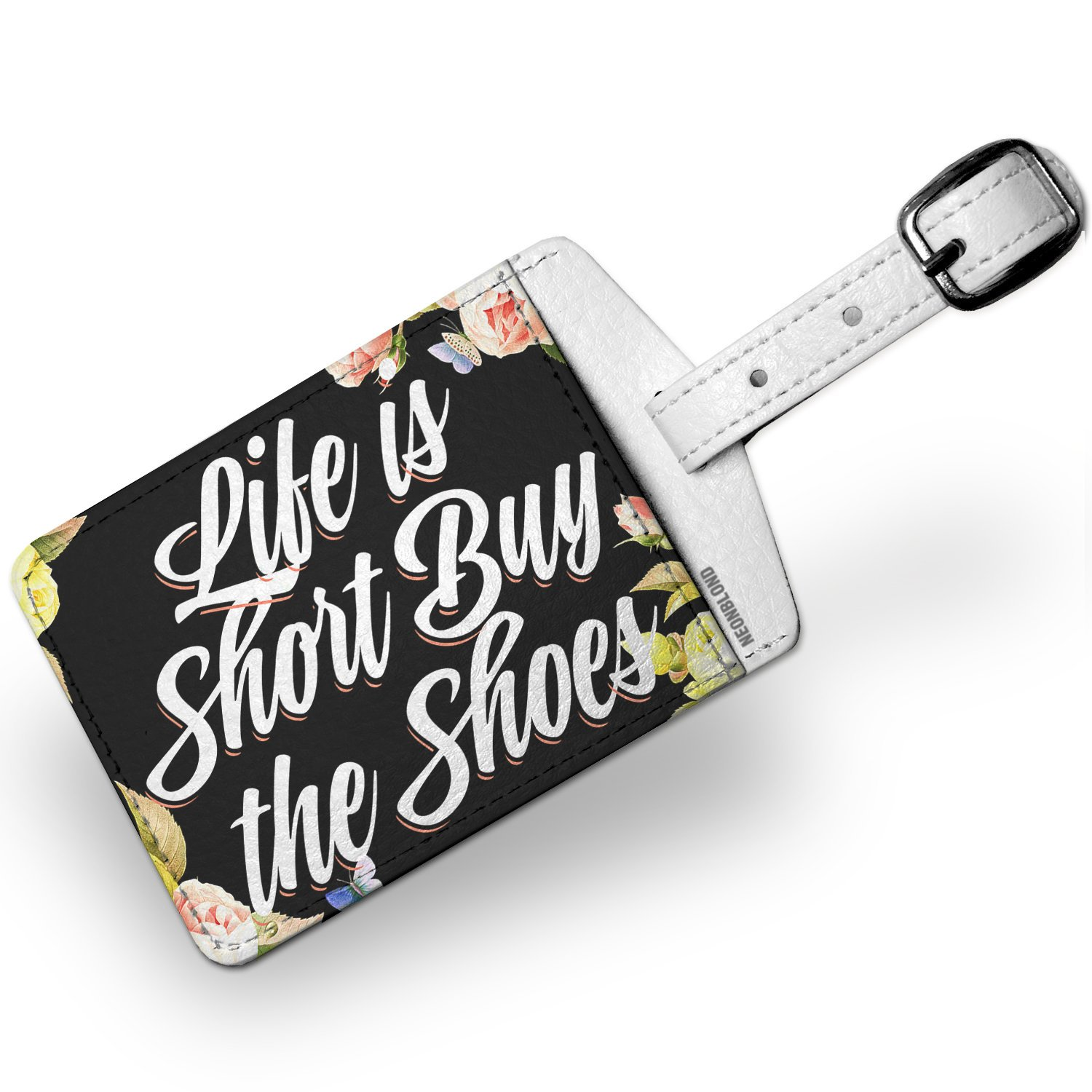 Luggage Tag Floral Border Life is Short Buy the Shoes - NEONBLOND